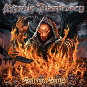 Mystic Prophecy (Deu) - Savage Souls